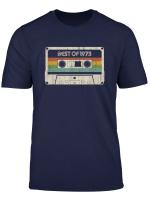 Vintage Best Of 1973 46Th Birthday Cassette T Shirt