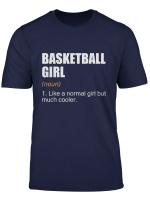 Basketball Girl Christmas Gift Basketball Girl Definition T Shirt
