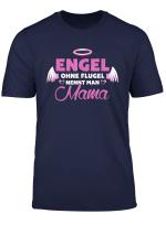 Engel Ohne Flugel Nennt Man Mama Muttertag T Shirt