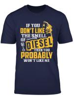 Diesel Mechanic T Shirt Don T Like The Smell Of Diesel