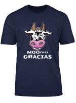 Moochas Gracias Adult Humorous Pun Funny Spanish Cow Gift T Shirt