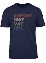 Awesome Since May 1975 T Shirt Vintage 44Th Birthday Gift