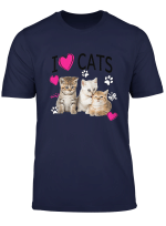 I Love Cats Shirt Cat Lover Tee I Love Kittens T Shirt