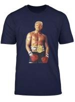 Funny Trump Show Us That Gorgeous Chest Trump Rocky Meme T Shirt