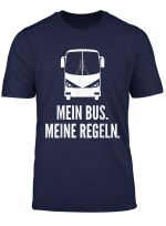 Geschenk Ideen Fur Busfahrer Und Busfahrerin Motiv Spruche T Shirt
