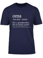 Gigi Like Grandma But Much Cooler Blessed Nana Shirt Gift