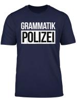 Grammatik Polizei Grammar Police Lustiger Berufs Spruch T Shirt