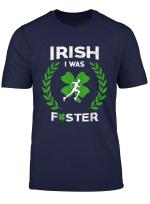 Irish I Was Faster Running St Patricks Day Shirt Runner Gift