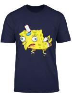 Spongebob Meme Isn T Even Funny T Shirt