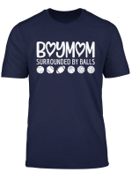 Womens Boy Mom Surrounded By Balls T Shirt