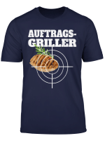 Auftragsgriller Steak Grillen Sommer Grillparty Bbq Grill T Shirt