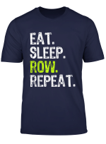 Eat Sleep Row Repeat Rowing Gift T Shirt