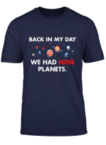 Retro Humor Tees Back In My Day We Had Nine Planets T Shirt