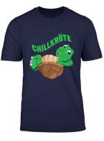 Chillkrote Wortwitz Schildkrote Am Chillen T Shirt