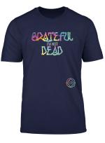 Grateful I M Not Dead Na Aa Gifts T Shirt