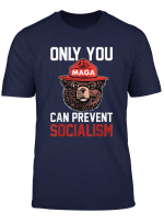 Only Can You Prevent Maga Socialism Tshirt For Men Women
