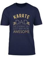 Awesome Karate Dad T Shirt