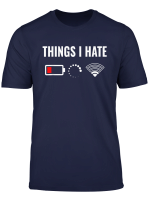 Things I Hate Programmer Computer Nerds Funny Gift T Shirt