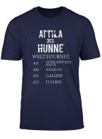 Antike Geschichte Weltreise Geschenk Attila Der Hunne T Shirt