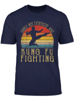 Vintage Surely Not Everyone Was Kung Fu Fighting T Shirt