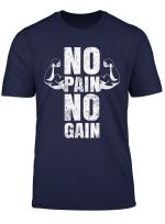 Lustiges Gym No Pain No Gain Geschenk Fitnessstudio Spruche T Shirt