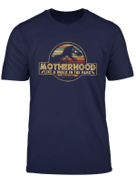 Motherhood Like A Walk In The Park Shirt Dinosaur Mom Tee