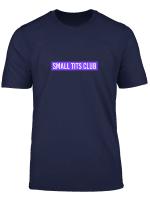Damen T Shirt Small Tits Club Witz Kleine Bruste Spruch