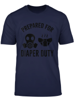 Prepared For Diaper Duty Funny T Shirt Parent Tee