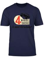 4 Wheel Drive Land Cruiser T Shirt