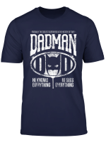 Dadman Proud Of My Daddy T Shirt