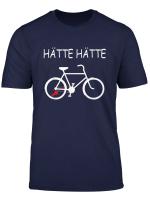 Hatte Hatte Fahrradkette T Shirt Rennrad Radfahrer Spruch