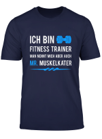 Herren Ich Bin Fitnesstrainer T Shirt
