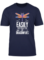 Easily Distracted By Dragonfly Funny T Shirt Gift
