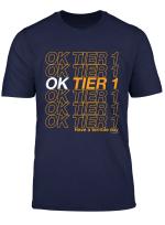 Ok Tier 1 Swagazon Terrible Day Coworker Gift Associate T Shirt