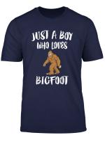 Just A Boy Who Loves Bigfoot Animal Gift T Shirt
