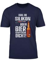 Egal Ob Silikon Oder Bier Hauptsache Dicht Fun Handwerker T Shirt