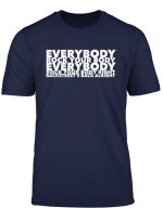 Everybody Rock Your Body Right Shirt