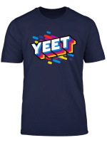 Celebration Yeet T Shirt Kid S Trendy Meme Slogan Yeeting