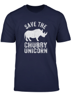 Funny Save The Chubby Unicorns Fat Rhino Vintage Gift T Shirt
