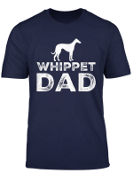 Whippet Dad Funny Gift T Shirt