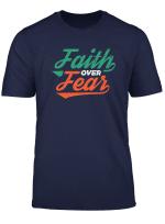 Faith Over Fear Christian Bible Verse Tshirt