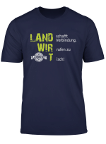 100 Land Schafft Verbindung Wir Rufen Zu Tisch Landwirt T Shirt