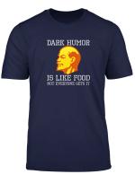 Ussr Lenin T Shirt Dark Humor Is Like Food Sarcastic Gift