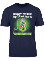 In Case Of Accident My Blood Type Is Mountains Tshirt T Shirt