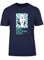Best Cat Dad Ever T Shirt Stubentiger Katzenpapa Geschenk