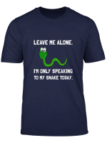 Alone Speaking Snake Fan Funny T Shirt T Shirt