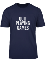 Music Lover Gift Boy Band Shirt Quit Playing Games 90S