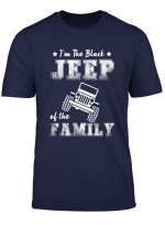 I M The Black Jeep Of The Family T Shirt