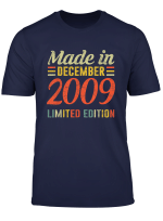 Born December 2009 Birthday Gift Made In 2009 10 Years Old T Shirt