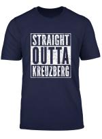 Straight Outta Kreuzberg Tshirt Berlin Stadtteil Geschenk